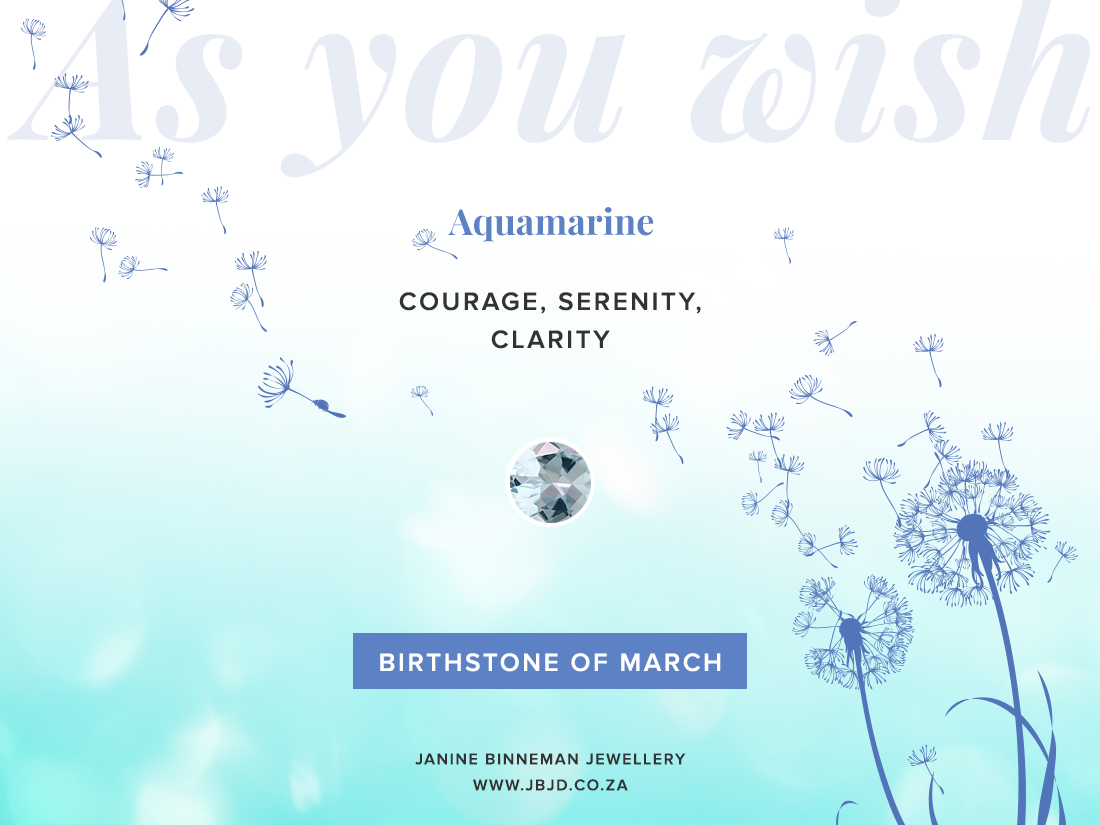 "MARCH BIRTHSTONE ""AS YOU WISH"""