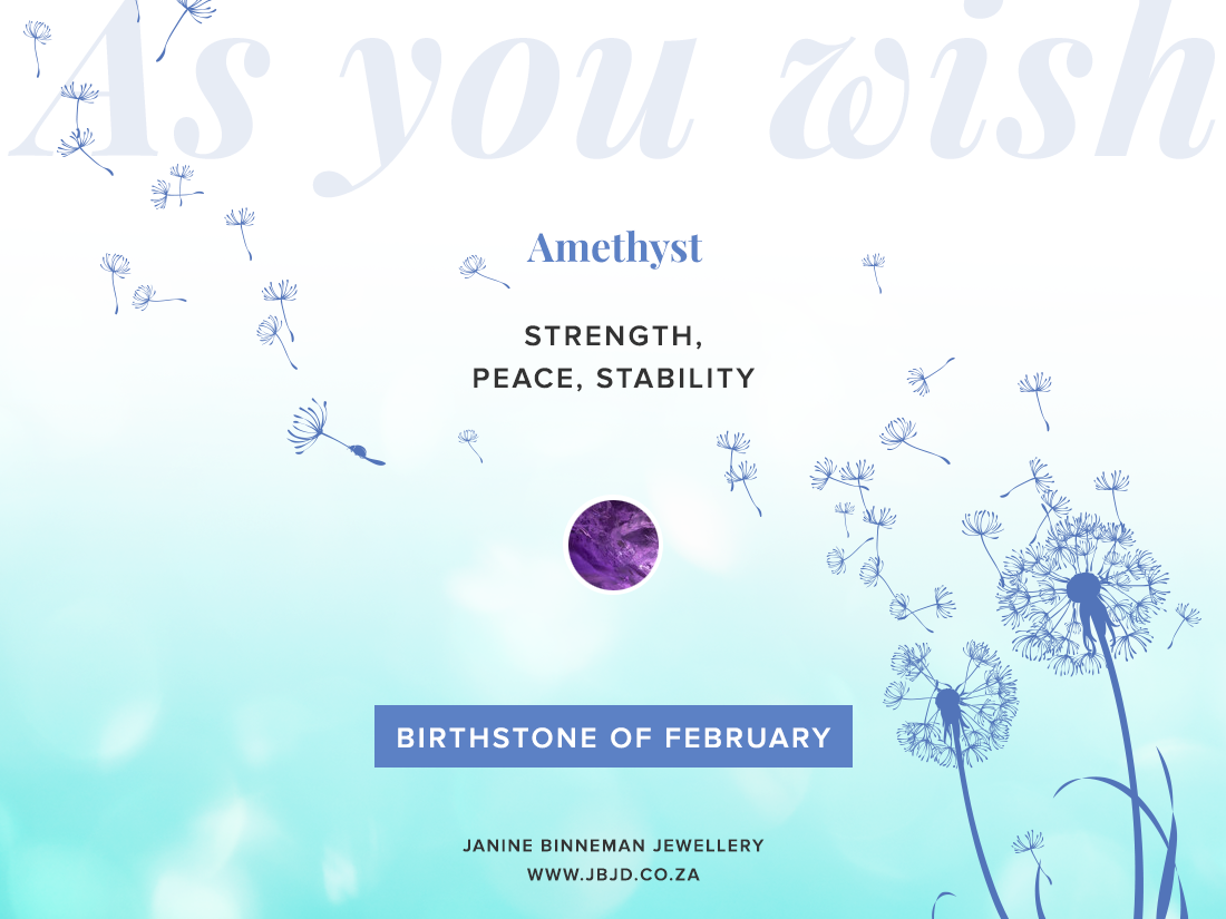 "FEBRUARY BIRTHSTONES ""AS YOU WISH"""